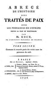 Abrégé de l'histoire des traités de paix entre les puissances de l'Europe depuis la paix de Westphalie: Volume2