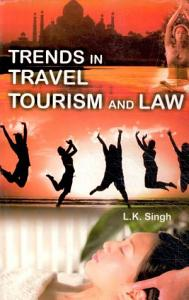 Trends In Travel And Tourism And Law PDF