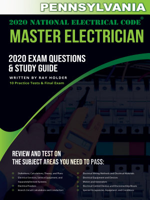 Pennsylvania 2020 Master Electrician Exam Questions and Study Guide PDF