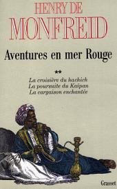 Aventures en mer Rouge: Volume2