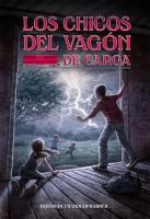 Los chicos del vagon de carga  Spanish Edition  PDF