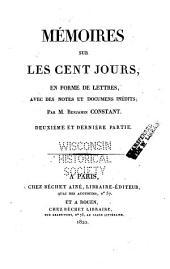 Mémoires sur les cent jours: en forme de lettres, avec des notes et documens inédits, Partie1