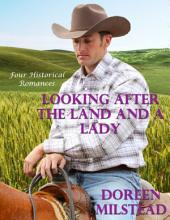 Looking After the Land & a Lady: Four Historical Romances