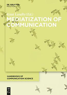 Mediatization of Communication PDF