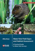 Water Vole Field Signs and Habitat Assessment