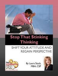 Stop That Stinking Thinking PDF