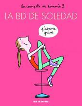 La BD de Soledad - La compile de l'année 3
