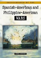 Encyclopedia of the Spanish-American & Philippine-American Wars