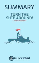 Turn The Ship Around By L David Marquet Summary  Book PDF