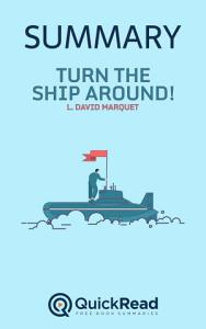 Turn the Ship Around by L  David Marquet  Summary  PDF
