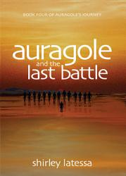 Auragole And The Last Battle Book PDF