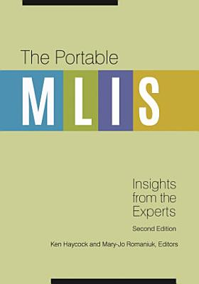 The Portable MLIS  Insights from the Experts  2nd Edition PDF