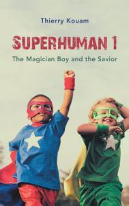 Superhuman 1 Book
