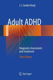 Adult ADHD: Diagnostic Assessment and Treatment, Edition 3