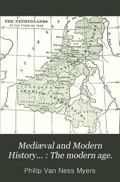 Mediæval and Modern History: The modern age