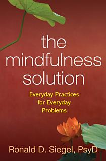 The Mindfulness Solution Book