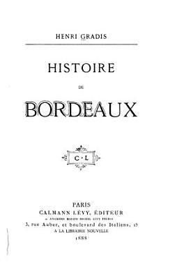 Histoire de Bordeaux PDF