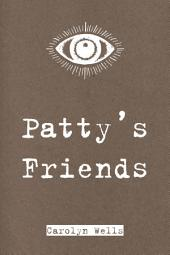 Patty's Friends