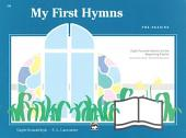 My First Hymns: Eight Favorite Hymns for the Beginning Pianist