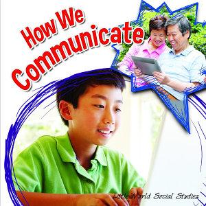 How We Communicate