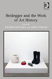 Heidegger and the Work of Art History
