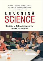 Learning Science - the Value of Crafting Engagement in Science Environments
