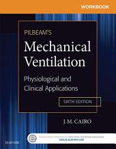 Workbook for Pilbeam's Mechanical Ventilation - E-Book: Physiological and Clinical Applications, Edition 6