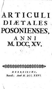 Articuli Diaetales Posonienses, Anni M.DCC.XV.: Volume 1