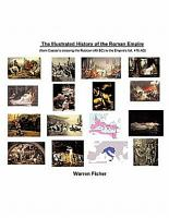 The Illustrated History of the Roman Empire PDF