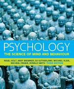 EBOOK: Psychology: The Science of Mind and Behaviour