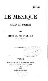 Le Mexique ancien et moderne