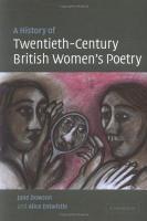A History of Twentieth Century British Women s Poetry PDF