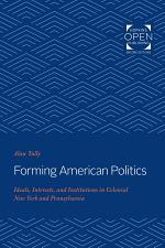 Forming American Politics