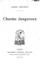 Charme dangereux