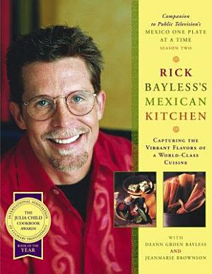 Rick Bayless Mexican Kitchen