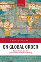 On Global Order   Power  Values  and the Constitution of International Society PDF