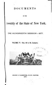 Documents of the Assembly of the State of New York: Volume 100, Issue 5