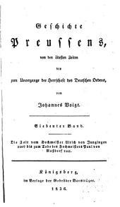 Geschichte Preussens: von den ältesten Zeiten bis zum Untergange der Herrschaft des deutschen Ordens, Band 7