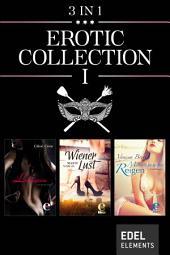 Erotic Collection I: Die Liebesgöttin / Wiener Lust / Mallorquinischer Reigen