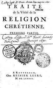 Traité de la vérité de la religion chrétienne...