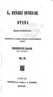 Opera quae supersunt: recognovit et rerum indicem locupletissimum adiecit Fridericus Haase, Volume 3