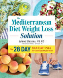 The Mediterranean Diet Weight Loss Solution Book