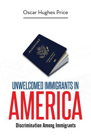 Unwelcomed Immigrants in America PDF