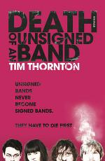 Death of an Unsigned Band