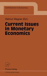 Current Issues in Monetary Economics PDF