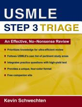 USMLE Step 3 Triage: An Effective, No-nonsense Review