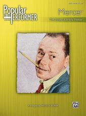 Popular Performer: Mercer: The Songs of Johnny Mercer