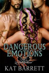 Dangerous Emotions