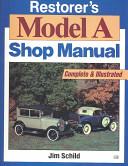Restorer's Model A Shop Manual