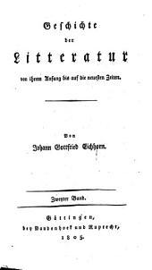 Geschichte der Litteratur von ihrem Anfang bis auf die neuesten Zeiten: Band 2,Ausgabe 1